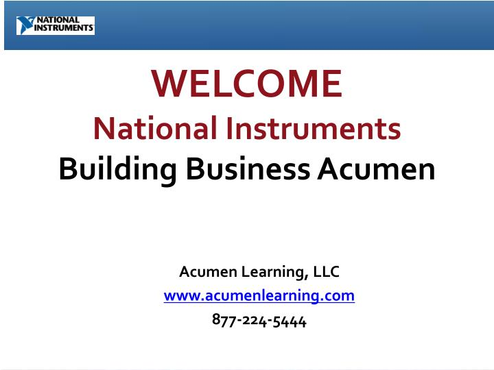welcome national instruments building business acumen