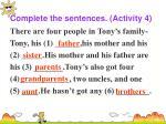 complete the sentences activity 4