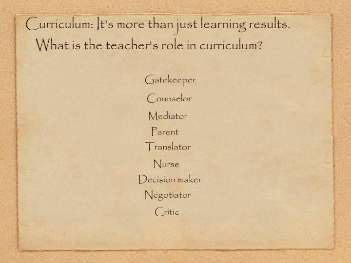 Curriculum: It's more than just learning results.