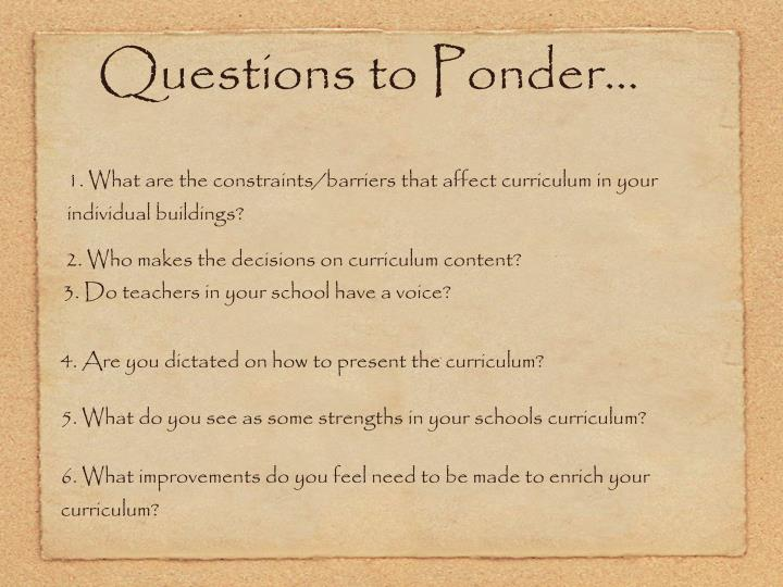 Questions to Ponder...