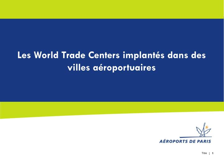 Les World Trade Centers