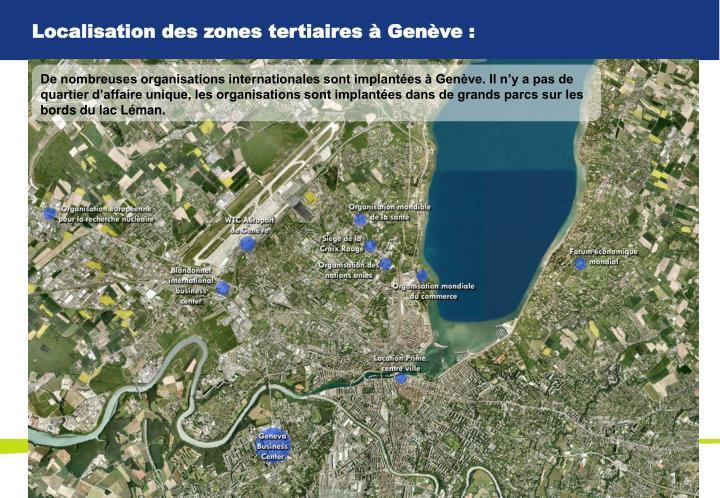 Localisation des zones tertiaires à Genève :