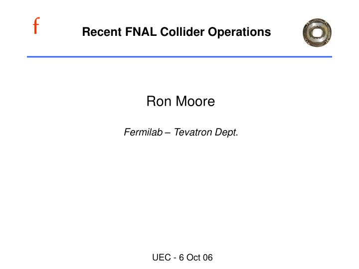 recent fnal collider operations n.