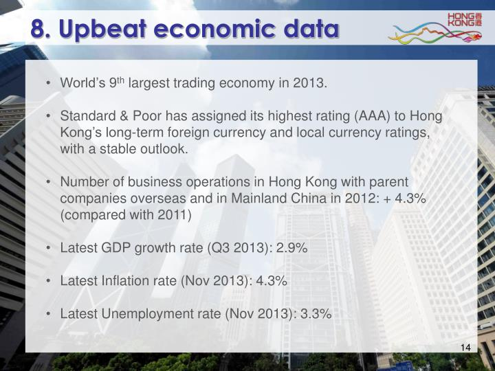 8. Upbeat economic data