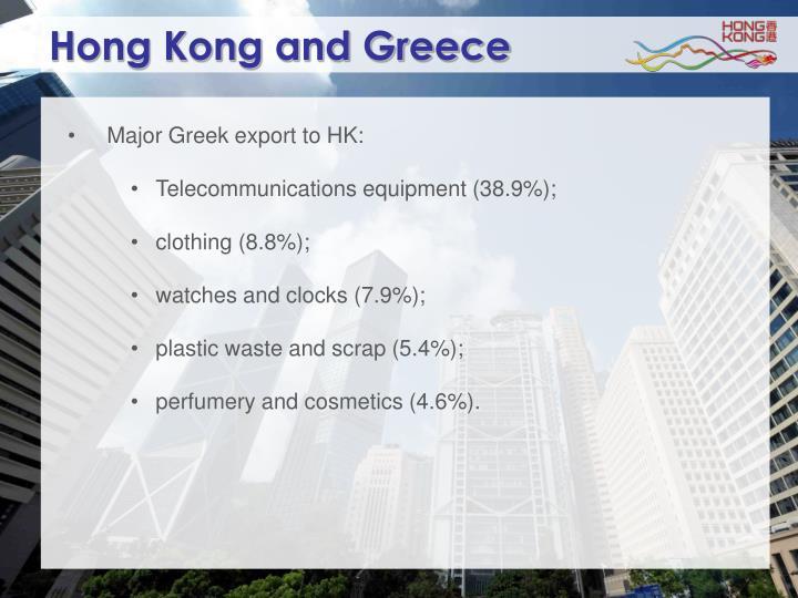 Hong Kong and Greece