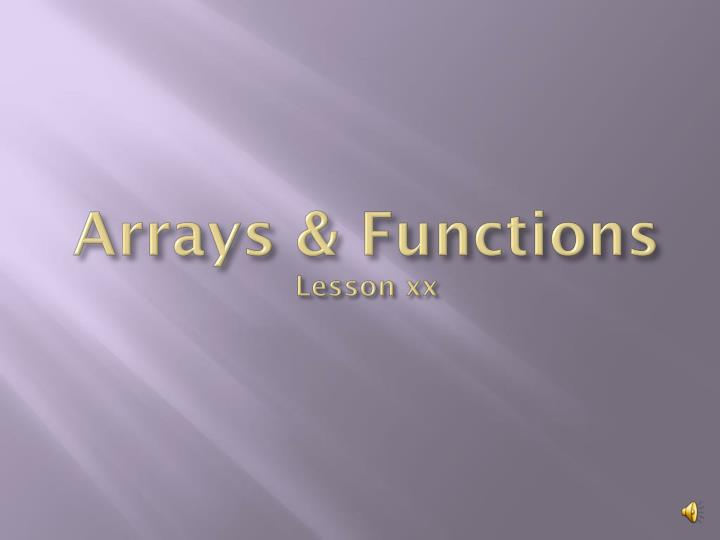 arrays functions lesson xx n.