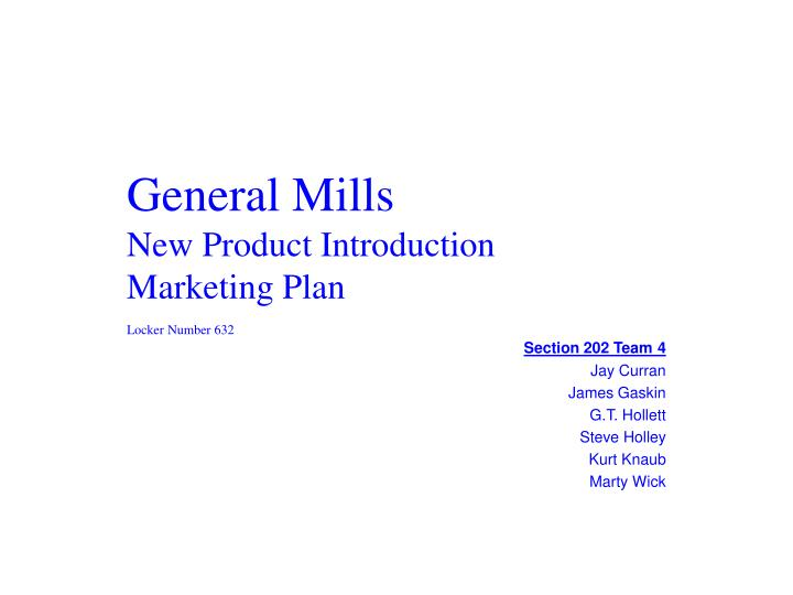 general mills new product introduction marketing plan n.