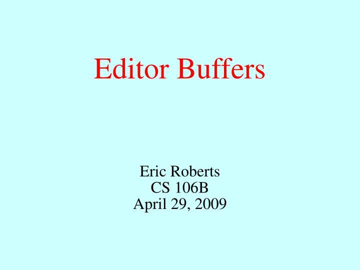 editor buffers n.