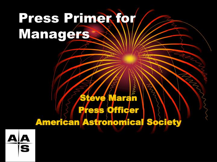 Press primer for managers
