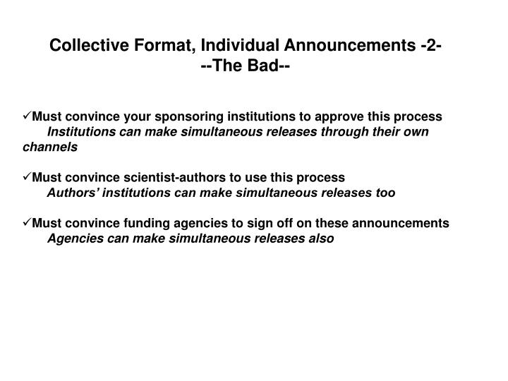 Collective Format, Individual Announcements -2-