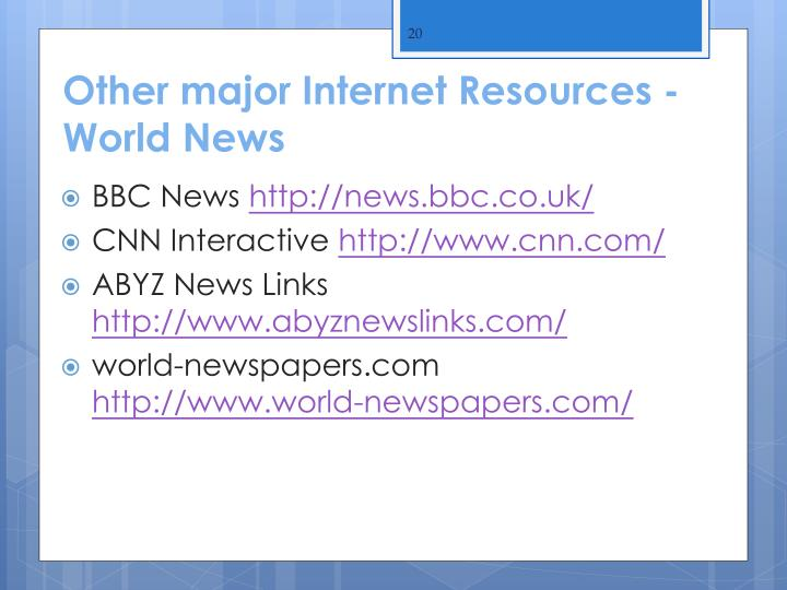 Other major Internet Resources - World News