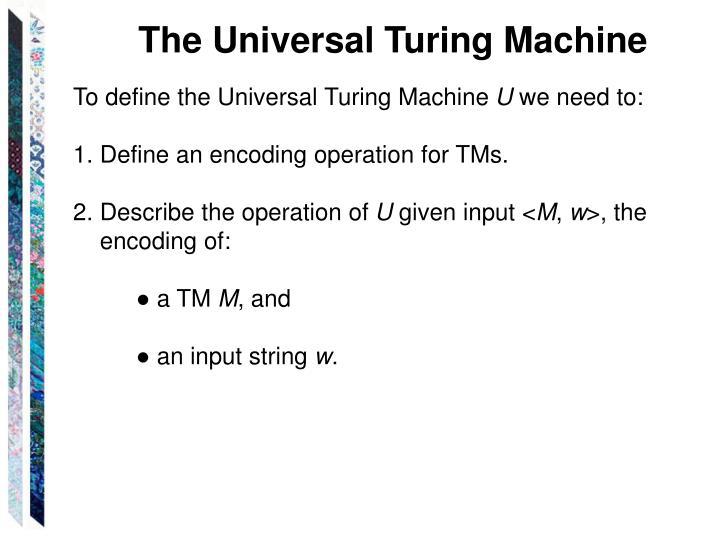 The Universal Turing Machine