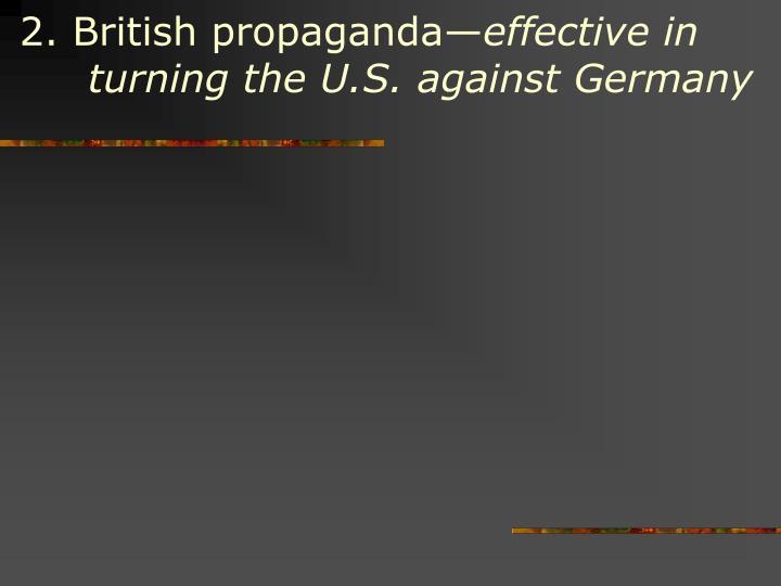 2. British propaganda—