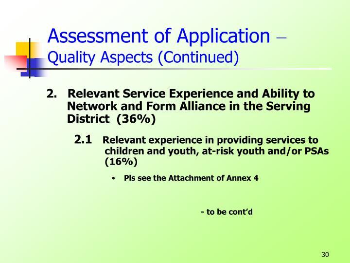 Assessment of Application