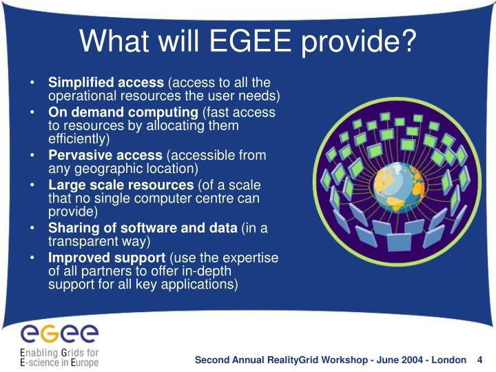 What will EGEE provide?