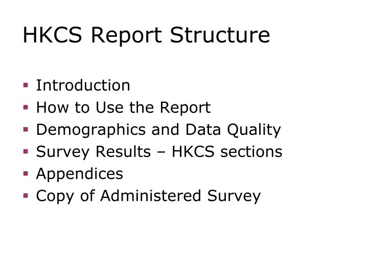 HKCS Report Structure