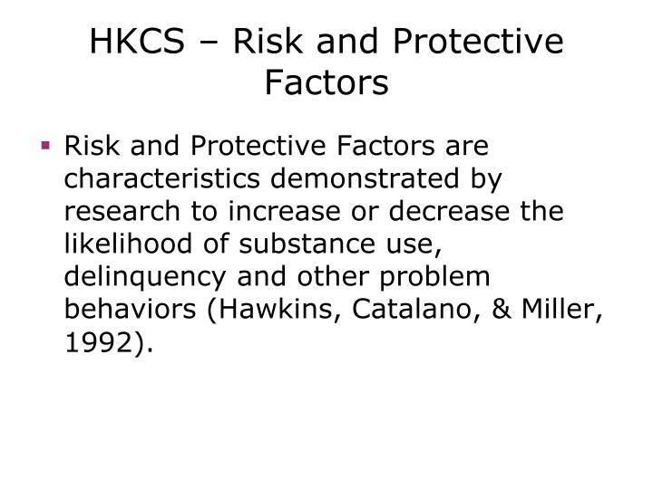 HKCS – Risk and Protective Factors