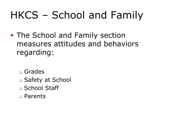 HKCS – School and Family