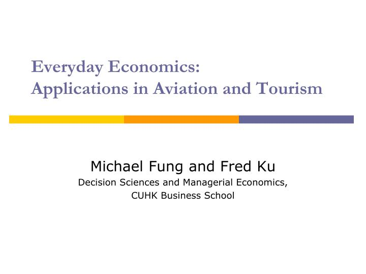 everyday economics applications in aviation and tourism n.