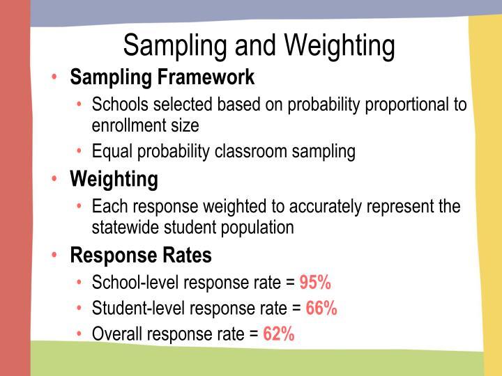 Sampling and Weighting