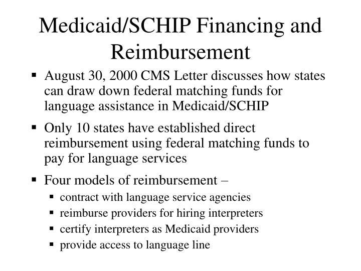Medicaid/SCHIP Financing and Reimbursement