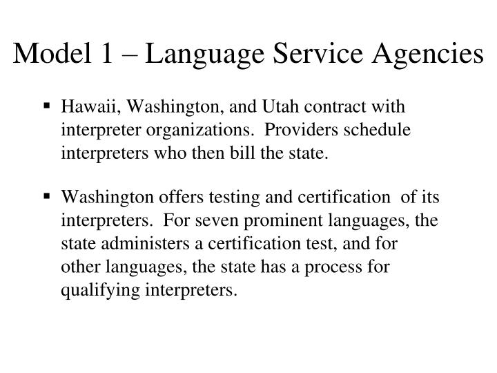 Model 1 – Language Service Agencies