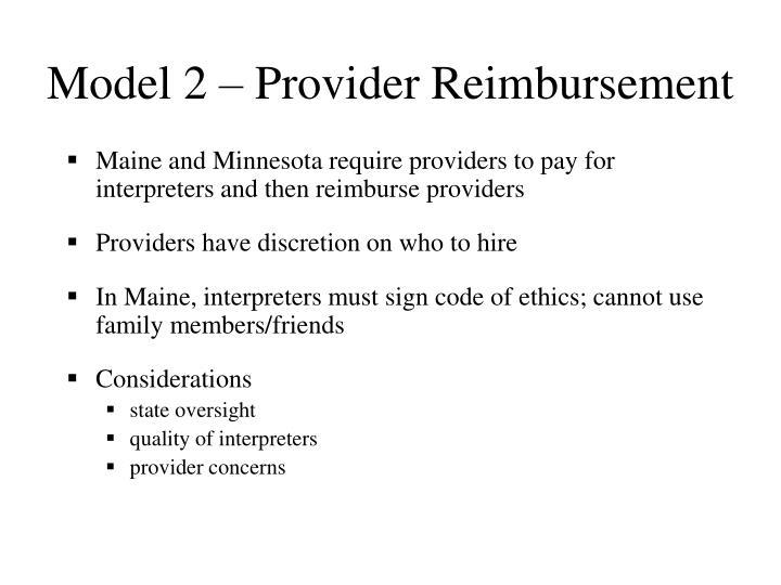 Model 2 – Provider Reimbursement