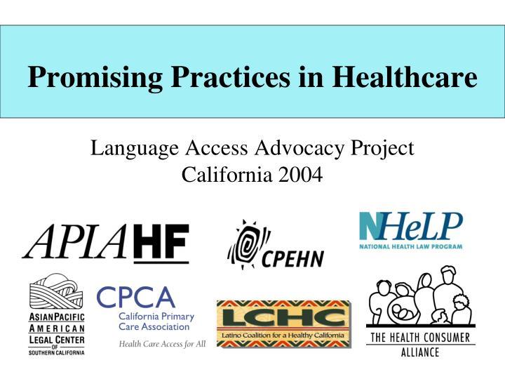 Promising practices in healthcare
