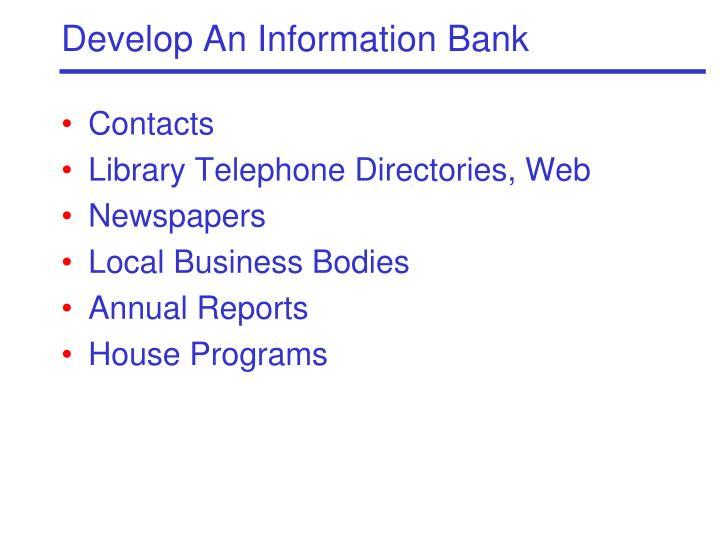 Develop An Information Bank