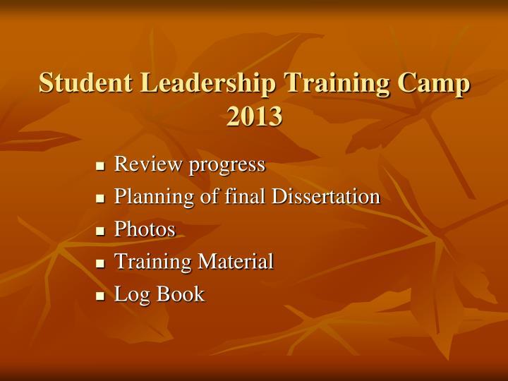 Student leadership training camp 2013