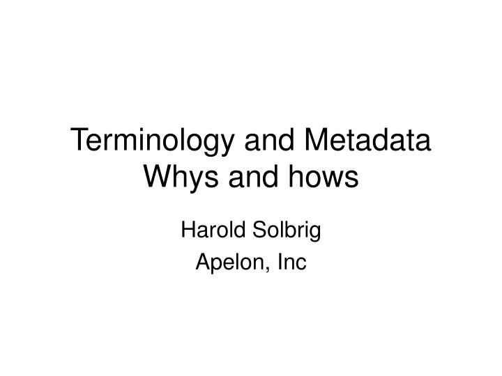 terminology and metadata whys and hows n.