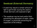 seedcoat external dormancy