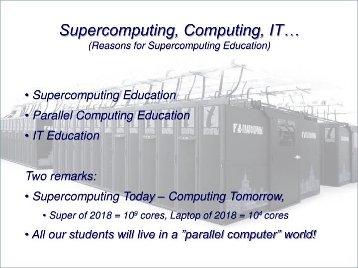 Supercomputing, Computing, IT…