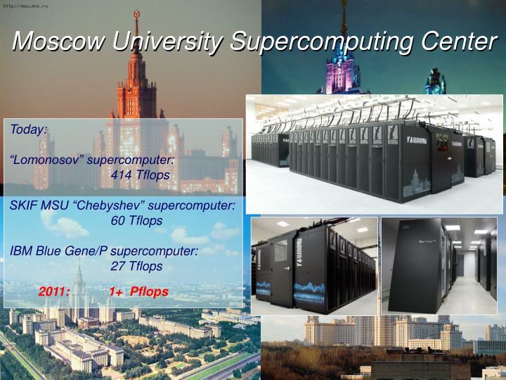 Moscow University Supercomputing Center