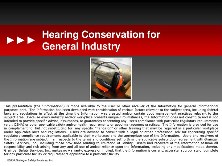 Hearing conservation for general industry