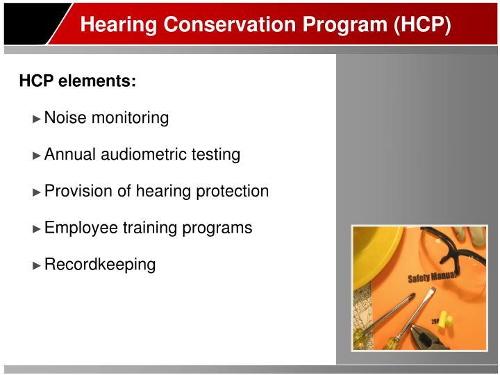 Hearing Conservation Program (HCP)