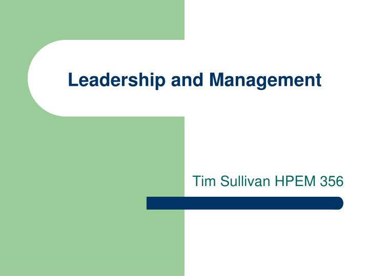 leadership and management n.
