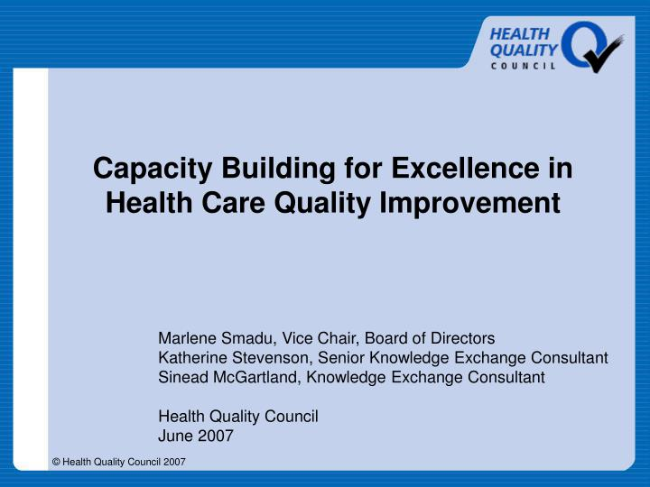 capacity building for excellence in health care quality improvement n.