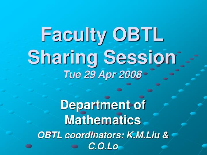 faculty obtl sharing session tue 29 apr 2008
