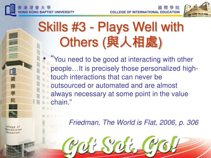 Skills #3 - Plays Well with Others (