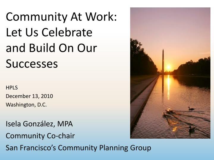 community at work let us celebrate and build on our successes n.