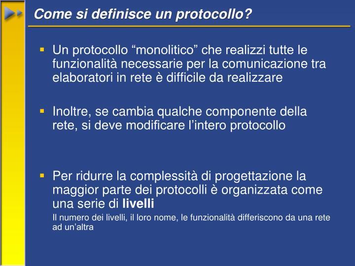 Come si definisce un protocollo?
