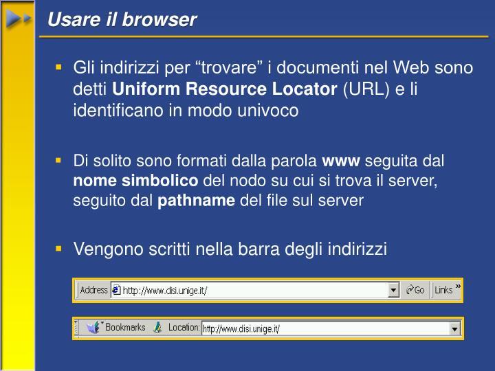 Usare il browser