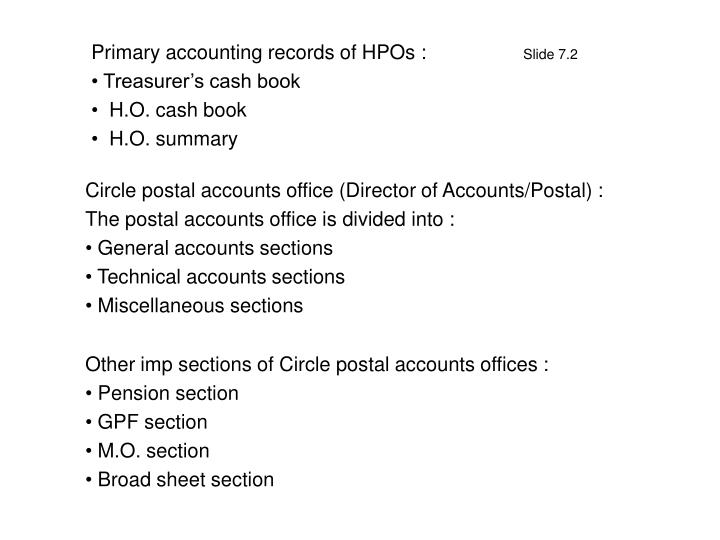 Primary accounting records of hpos slide 7 2 treasurer s cash book h o cash book h o summary