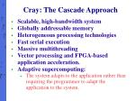 cray the cascade approach