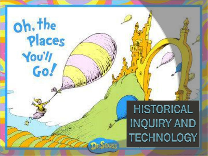 Historical inquiry and technology