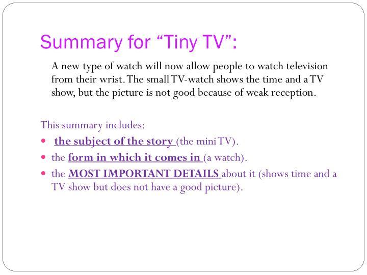 """Summary for """"Tiny TV"""":"""