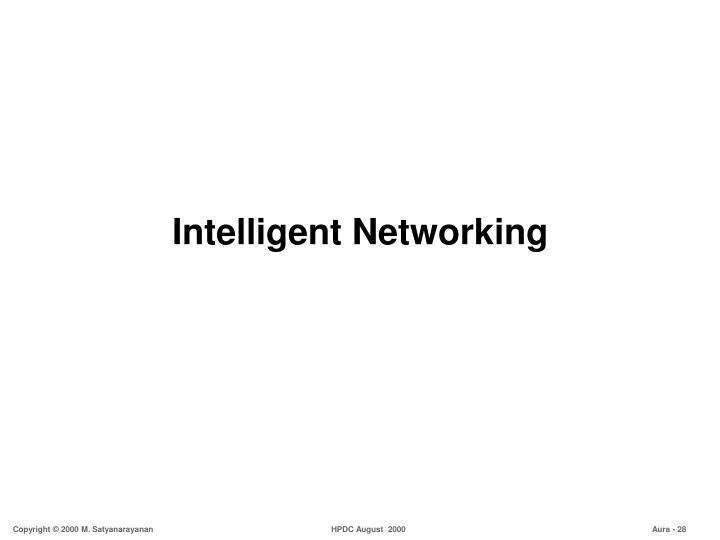 Intelligent Networking