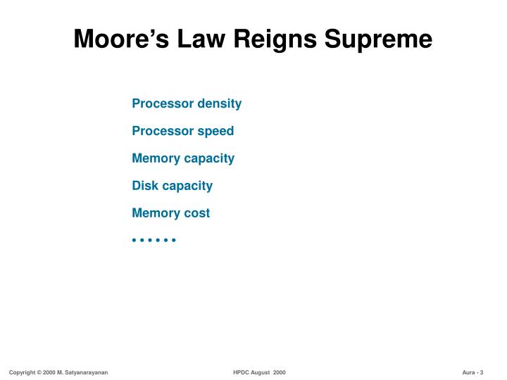 Moore s law reigns supreme