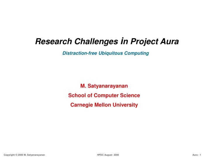 Research challenges i n project aura distraction free ubiquitous computing